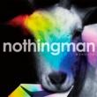 nothingman 幸せの順番