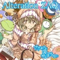 ZAQ Alteration -feel-