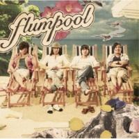 flumpool MW ~Dear Mr.&Ms. ピカレスク~