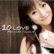 飯塚雅弓 10 LOVE