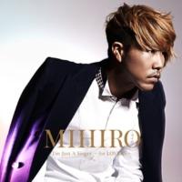 MIHIRO ~マイロ~ 星降る夜は誰のため