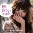 SPICY CHOCOLATE 東京RAGGA LOVERS