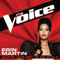 Erin Martin What's Love Got To Do With It [The Voice Performance]