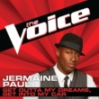 Jermaine Paul Get Outta My Dreams, Get Into My Car [The Voice Performance]