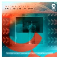 Ozgur Ozkan Calm Before The Storm(DJ 19 & Denis Babaev Remix)