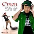 YOUNG DAIS C'mon feat. DJ TY-KOH