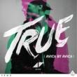 Avicii True: Avicii By Avicii