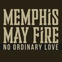 Memphis May Fire No Ordinary Love