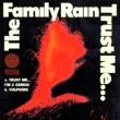 The Family Rain Trust Me… I'm A Genius / Vulpicide