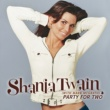 Shania Twain Party For Two [International Version]