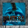 Pantera Far Beyond Driven (20th Anniversary Edition)