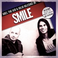 Abel The Kid & Julio Iglesias Jr. Smile (feat. Mandy) (Abel the Kid Rmx)