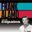 Frank Alamo Salut Les Copains