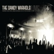 The Dandy Warhols Godless (Live)