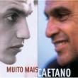 Caetano Veloso Muito Mais
