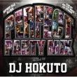 DJ HOKUTO PERFECT PARTY MIX mixed by DJ HOKUTO