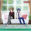 櫂トシキ(CV:佐藤拓也)&先導アイチ(CV:代永翼) Fate Breaker
