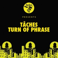 TACHES Turn Of Phrase (PAWSA Remix)