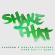 Dansson & Marlon Hoffstadt Shake That (Mark Knight Remix)
