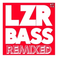 Autoerotique LZR BASS (Glow Team Remix)