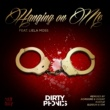 Dirtyphonics Hanging on Me (feat. Liela Moss) [Remixes]