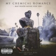 My Chemical Romance May Death Never Stop You (Deluxe Version)
