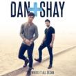 Dan + Shay Where It All Began
