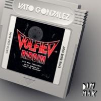 Vato Gonzalez Volfied Riddim