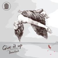 Bambook Give It Up (Silky & Jonny Cruz's disCerN Remix)