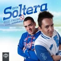 Jose Fresh & Coke Serrano Esta Soltera (Radio Edit)