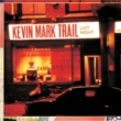 Kevin Mark Trail Last Night (Cool Kidd 2 Cool Mix)