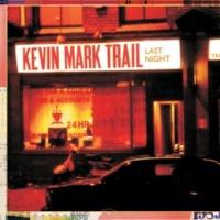 Kevin Mark Trail Last Night (feat. Sa-Ra) [The Sa-Ra Creative Partners Remix]