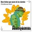 Los Delinqüentes Esos Bichos Que Nacen De Los Claveles (Floro & Acosta Remix)