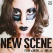 Felix Cartal New Scene (feat. Ofelia)
