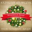 Krzysztof Krawczyk Wesolych Swiat z Gwiazdkowych Kart - Polski Songbook I Koledy