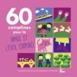 Various Artists 60 Comptines pour la danse et l'eveil corporel