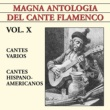 Various Artists Magna Antología Del Cante Flamenco vol. X