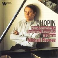 Mikhail Pletnev Nocturnes: C sharp minor Op. posthumous