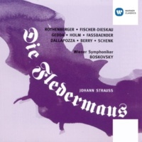Nicolai Gedda/Renate Holm /Brigitte Fassbaender/Chor der Wiener Staatsoper in der Volksoper/Franz Gerstacker/Wiener Symphoniker/Willi Boskovsky Die Fledermaus (1997 Remastered Version), Act 2: Im Feuerstrom der Reben (Orlofsky, Adele, Eisenstein, Chor)