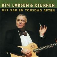 Kim Larsen & Kjukken Som Et Strejf Af En Dråbe