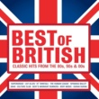 Various Artists Best of British: Classic Hits from the 80s, 90s and 00s