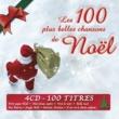 Various Artists Les 100 plus belles chansons de Noël