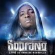 Soprano - Psy 4 De La Rime Welcome (Live Marseille 2007)