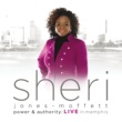 Sheri Jones-Moffett Power & Authority [Live In Memphis]