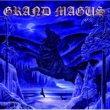 Grand Magus At Midnight They'll Get Wise