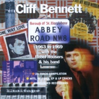 Cliff Bennett & The Rebel Rousers I'm Not Tired (1998 Remastered Version)