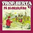 Prop Og Berta Prop Og Berta 7 (Prop Og Berta Pa Bloksbjerg)