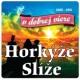 Horkyze Slize V dobrej viere/Best Of