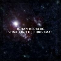 Johan Hedberg Some Kind of Christmas