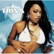 Trina B R Right